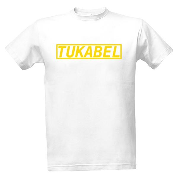 a1be3f93963e Tričko s potlačou TUKABEL originálne tričko LIMITED EDITION